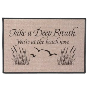 Take-A-Deep-Breath-Youre-At-The-Beach-Now-Doormat-0