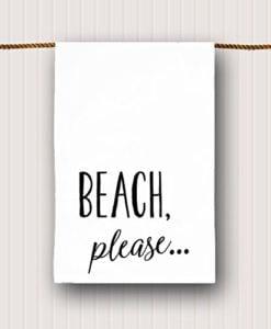 Beach-Tea-Towel-Beach-Please-0-247x300 Our 51 Favorite Beach Themed Hand Towels