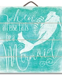 Highland-Graphics-12-Motivational-Beach-Sign-When-All-Else-Fails-Be-a-Mermaid-Turquoise-Wall-Decor-0-247x300 The Ultimate Guide to Wood Beach Accent Signs