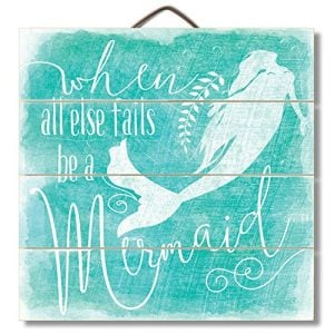 Highland-Graphics-12-Motivational-Beach-Sign-When-All-Else-Fails-Be-a-Mermaid-Turquoise-Wall-Decor-0-300x300 100+ Wooden Beach Signs & Wooden Coastal Signs
