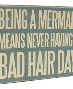 Wooden-Box-Sign-Being-A-Mermaid-Means-Never-Having-A-Bad-Hair-Day-0-247x300 The Ultimate Guide to Wood Beach Accent Signs