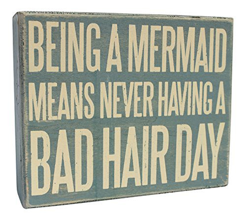 Wooden-Box-Sign-Being-A-Mermaid-Means-Never-Having-A-Bad-Hair-Day-0 100+ Wooden Beach Signs and Wooden Coastal Signs