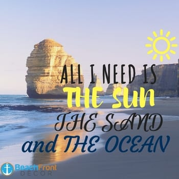 all-i-need-is-sun-sand-ocean-beach-quote-1 Beach Quotes and Ocean Quotes