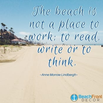 beach-is-not-a-place-to-work-read-write-or-think-beach-quote Beach Quotes and Ocean Quotes