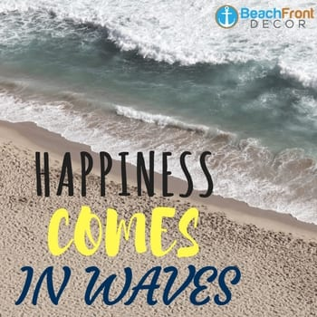 happiness-comes-in-waves-beach-quote Beach Quotes and Ocean Quotes