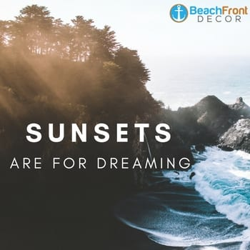 sunsets-are-for-dreaming-beach-quote Beach Quotes and Ocean Quotes