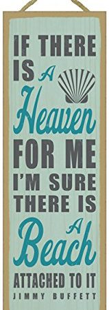 If-there-is-a-heaven-for-me-Im-sure-there-is-a-beach-attached-to-it-Jimmy-Buffett-beach-primitive-wood-plaques-signs-measure-5-x-15-size-0-159x450 Wooden Beach Signs and Coastal Wood Signs