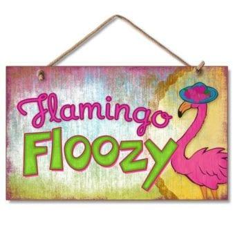 New Wood Sign Flamingo Floozy Tropical Plaque