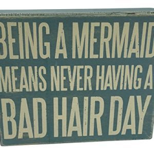 Wooden Box Sign Being A Mermaid Means Never Having A Bad Hair Day 0 0 300x300