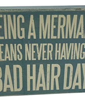 Wooden Box Sign Being A Mermaid Means Never Having A Bad Hair Day 0 0 300x360