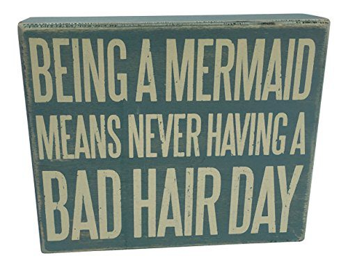 Wooden Box Sign Being A Mermaid Means Never Having A Bad Hair Day 0 0