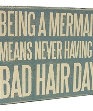 Wooden-Box-Sign-Being-A-Mermaid-Means-Never-Having-A-Bad-Hair-Day-0-300x360 100+ Wooden Beach Signs & Wooden Coastal Signs
