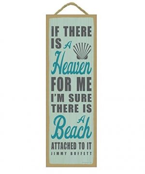 if-there-is-a-heaven-it-has-a-beach-wooden-sign-jimmy-buffet-300x360 100+ Wooden Beach Signs & Wooden Coastal Signs