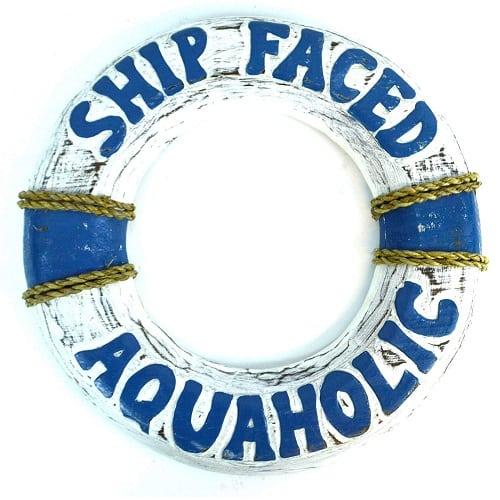 ship-faced-aquaholic-wooden-lifesaver-buoy 100+ Nautical Wooden Signs & Nautical Wood Wall Decor