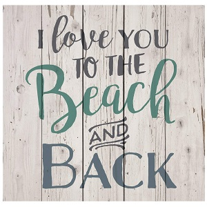 i-love-you-to-the-beach-and-back-wooden-sign Wooden Beach Signs & Coastal Wood Signs